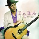 Eric Bibb In 50 Songs | Eric Bibb