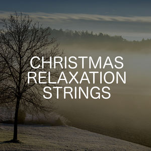 Christmas Relaxation Strings