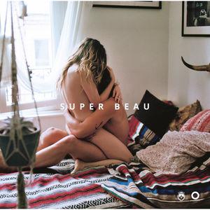 Opening Light presents Super Beau