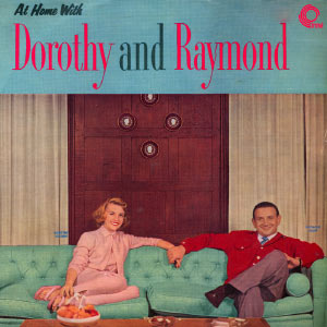 At Home With Dorothy And Raymond