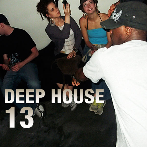 Deep house 13 various artists t l charger et couter l for Deep house bands