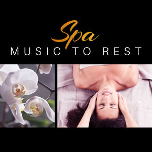 Spa Music to Rest – Relaxing Waves, Ambient Spa Music, Soothing Sounds for Mind Peace