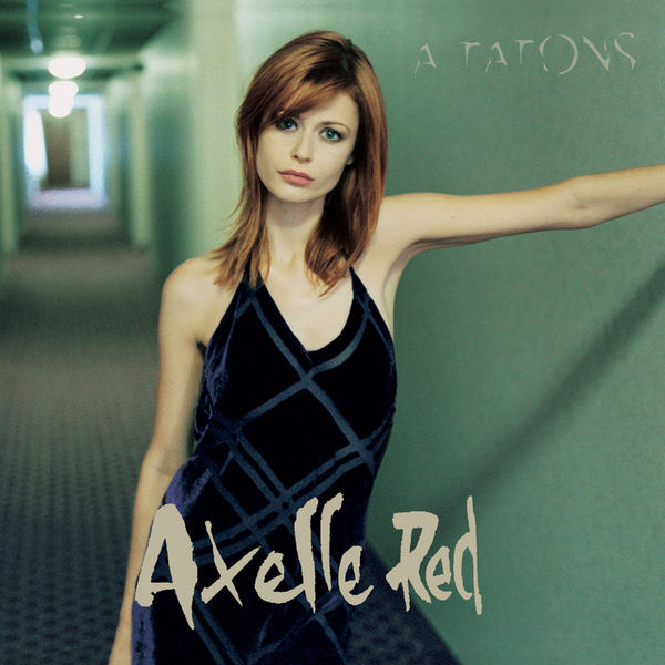Axelle Red - A Tatons