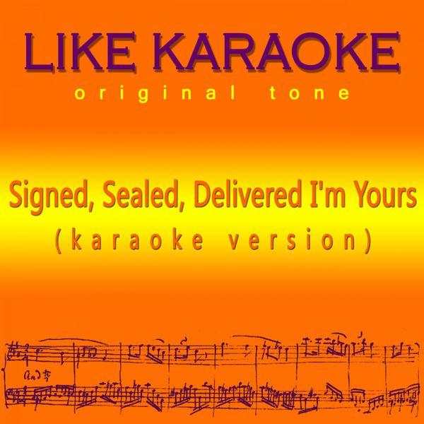 signed sealed delivered i 39 m yours like karaoke