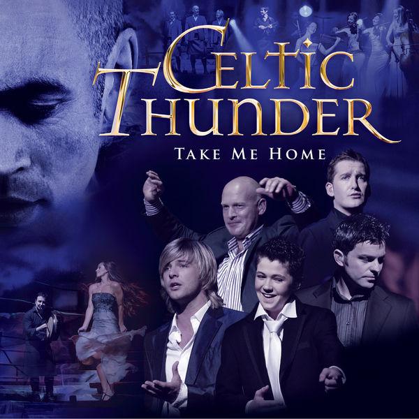 take me home celtic thunder t l charger et couter l 39 album. Black Bedroom Furniture Sets. Home Design Ideas