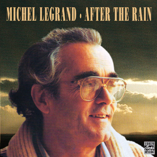 after the rain michel legrand download and listen to. Black Bedroom Furniture Sets. Home Design Ideas