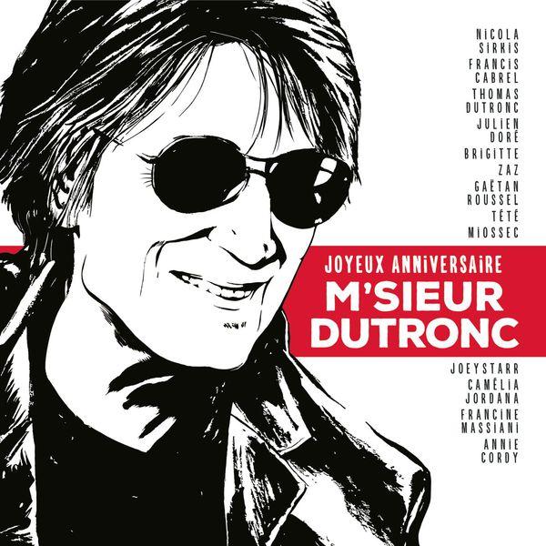 Joyeux anniversaire M'sieur Dutronc (2015)