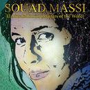 El Mutakallimûn (Masters Of The Word) | Souad Massi