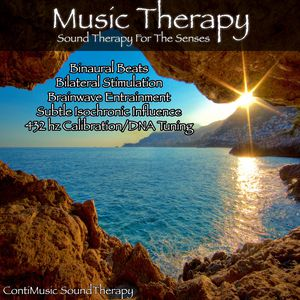 Music Therapy Sound Therapy for the Senses Binaural Beats Bilateral Stimulation Brainwave Entrainment Subtle Isochronic Influence 432 Hz Calibration/DNA Tuning