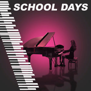 School Days – Piano Jazz, Soft Music, Easy Listening, Focus on Task