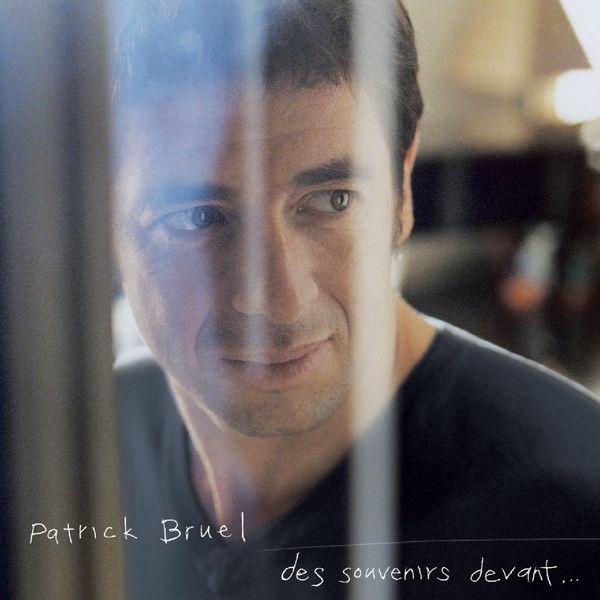 Patrick Bruel - Pour La Vie