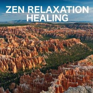 Zen Relaxation Healing
