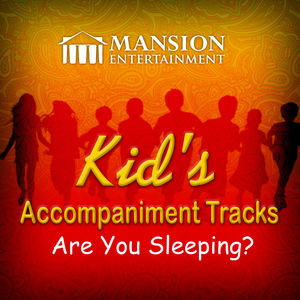 Are You Sleeping (Kid's Karaoke)