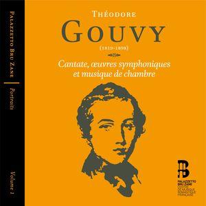 Portraits (Volume 1) : Théodore Gouvy (Cantate, œuvres symphoniques et musique de chambre)
