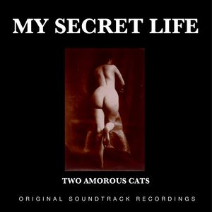 Two Amorous Cats (My Secret Life, Vol. 2 Chapter 20) [Original Score]