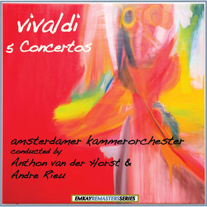 Vivaldi: Five Concertos (Remastered)