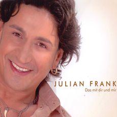 Julian Frank Das mit Dir und mir - 0884463115040_230