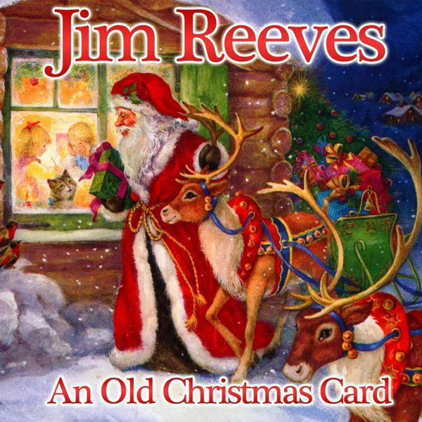 An Old Christmas Card | Jim Reeves – Télécharger et écouter l'album