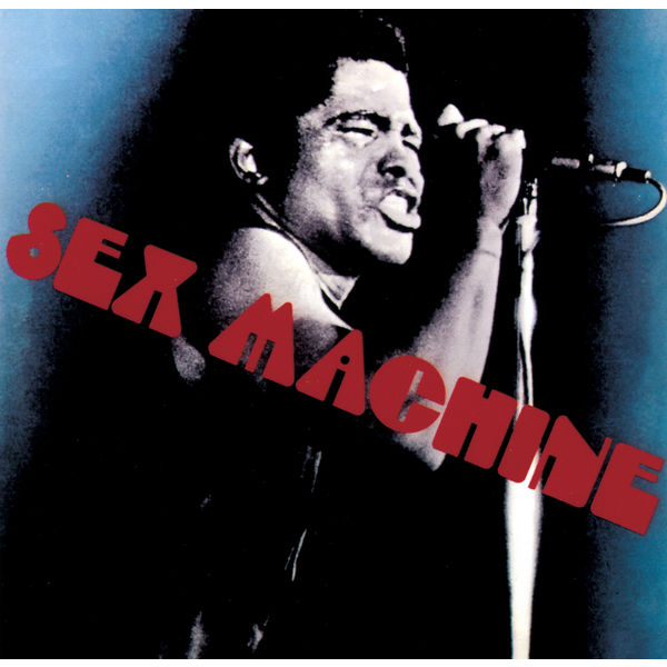 sex machine sex machine sex machine album