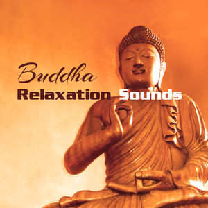 Buddha Relaxation Sounds – Calming Music to Meditate, Healing Therapy, Inner Waves, Stress Relief