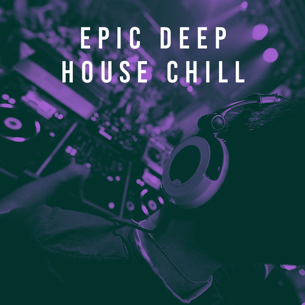 epic deep house chill bar lounge t l charger et