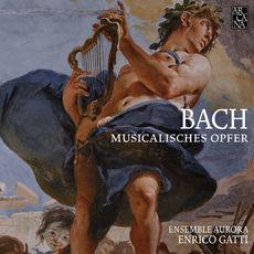 Bach: Musikalisches Opfer