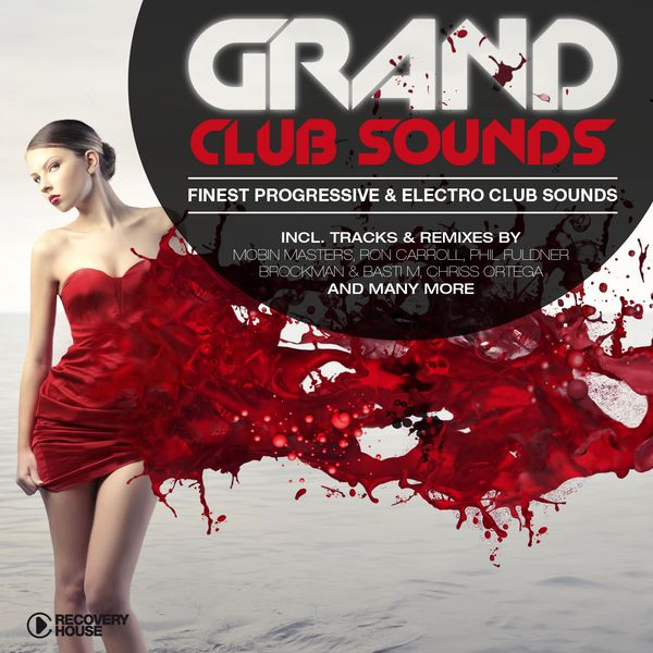 GRAND CLUB SOUNDS FINEST PROGRESSIVE & ELECTRO CLUB SOUNDS (2014)