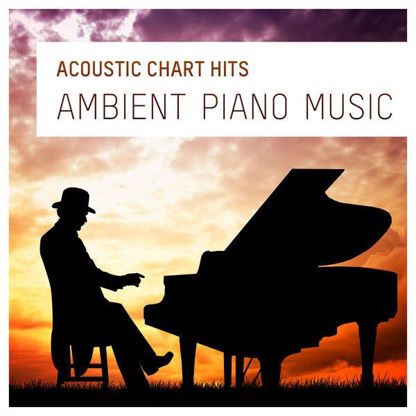 Piano Man - Acoustic Chart Hits (Ambient Piano Music) (2014)