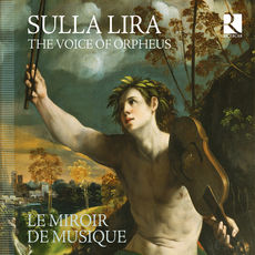 Sulla Lira : The Voice of Orpheus