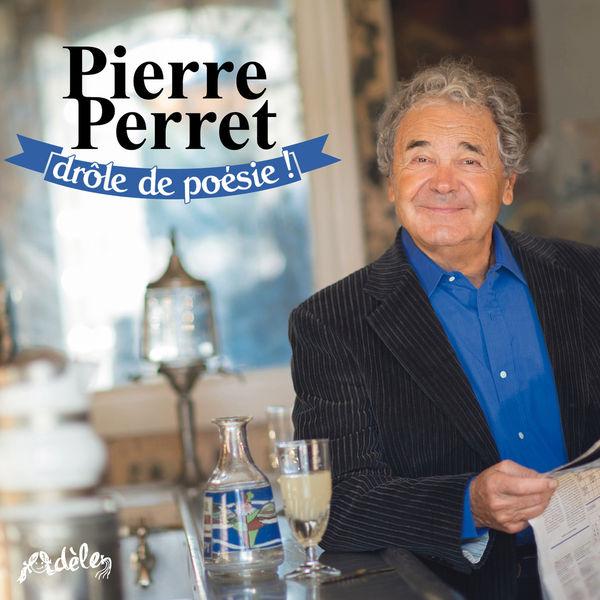Pierre Perret – Drole de Poesie