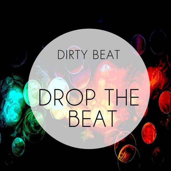 Drop the beat dirty beat t l charger et couter l 39 album for The beat boutique