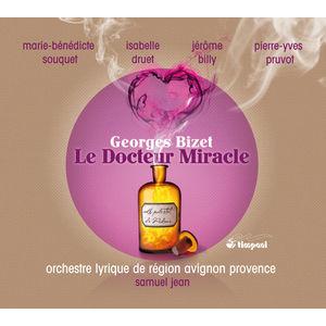Georges Bizet : Le Docteur Miracle