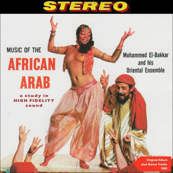 Mohammed El Bakkar His Oriental Ensemble Exotic Music Of The Belly Dancer