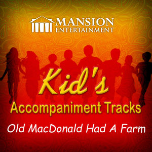Old Macdonald Had a Farm (Kid's Karaoke)