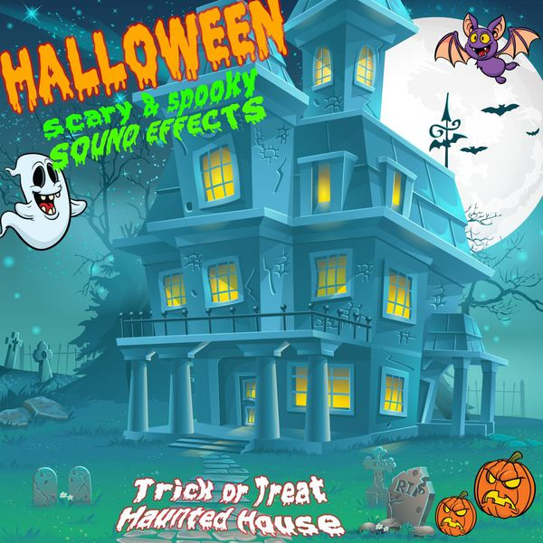 Halloween Scary & Spooky Sound Effects (Trick Or Treat