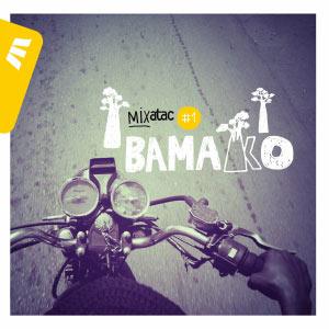 Mixatac #1 Bamako