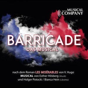 "Barricade (Musical nach dem Roman ""Les Miserables"")"