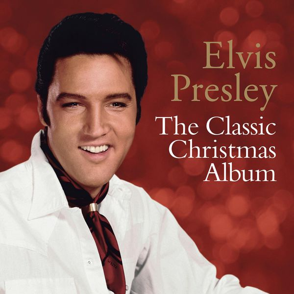 The Classic Christmas Album | Elvis Presley – Download and ...