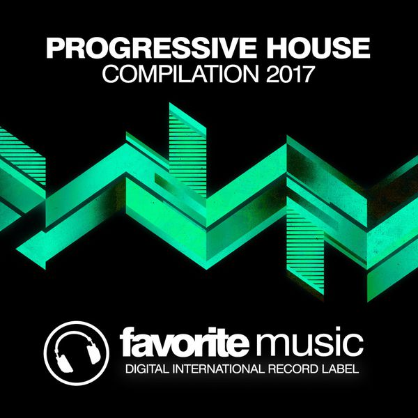 Progressive house compilation 2017 various artists for Progressive house classics