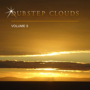Dubstep Clouds, Vol. 5