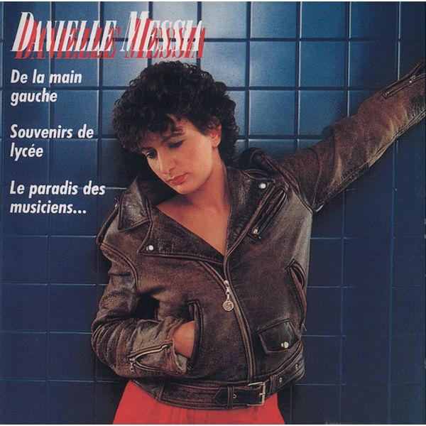 Danielle Messia - Souvenirs De Lycée