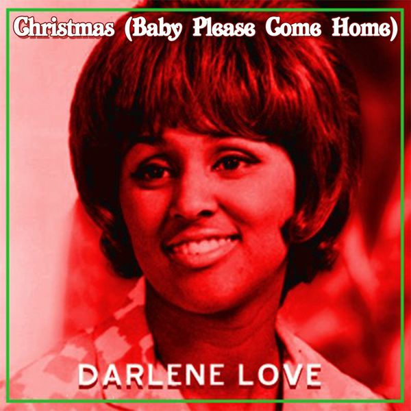 Darlene Love Christmas Baby Please Come Home