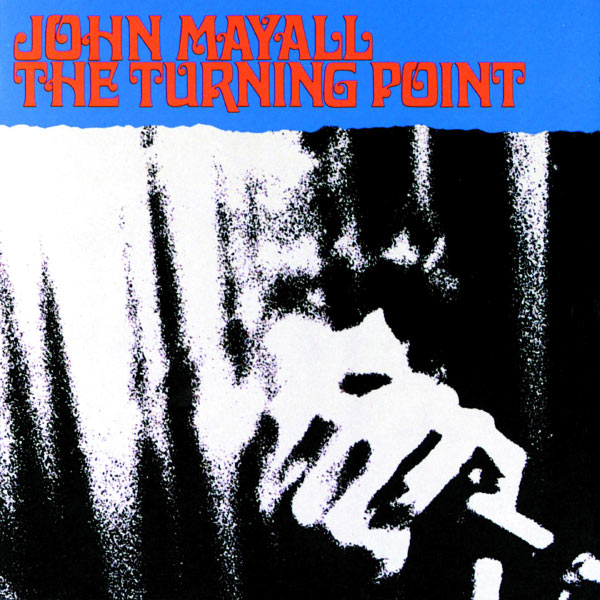 Mayall Turning Point John Mayall The Turning Point