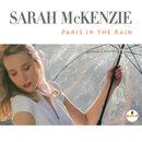 Paris In The Rain | Sarah McKenzie