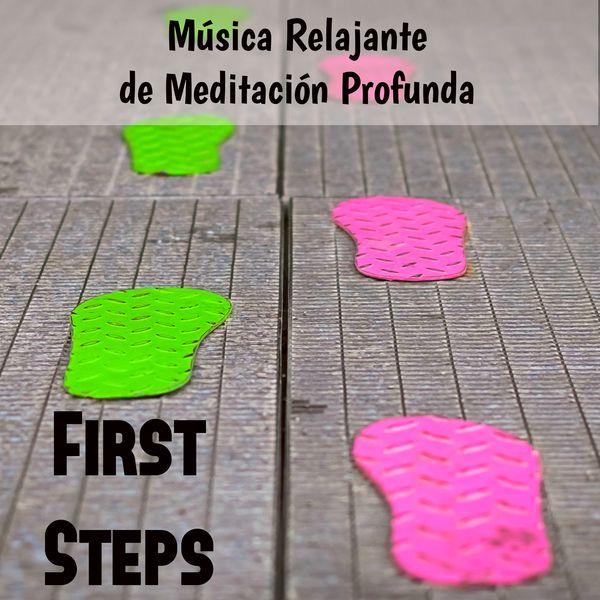 First steps m sica relajante de meditaci n profunda para estudiar mente brillante s ptimo - Relajacion para dormir bien ...
