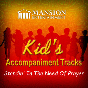 Standin' in the Need of Prayer (Kid's Karaoke)
