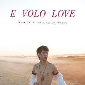 E Volo Love