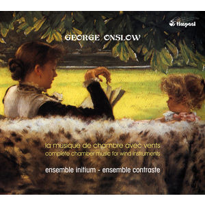 Onslow: Sextet No. 1 - Septet in B-Flat Major - Nonet in A major, Op. 77 - Wind Quintet in F major, Op. 81