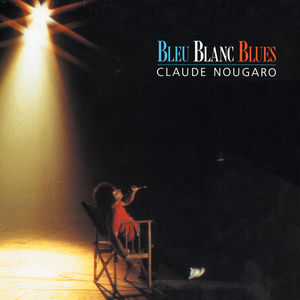 Bleu Blanc Blues (1985)
