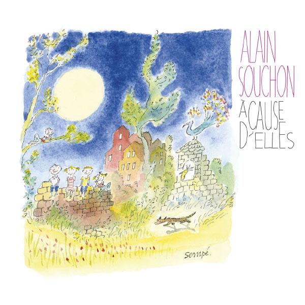 Alain Souchon - A cause d'elles